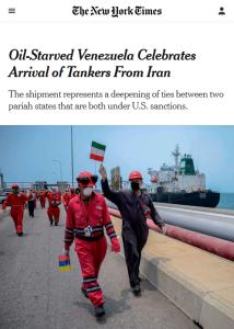 """Photo NYT : Le Venezuela en manque d'essence célèbre l'arrivée de pétroliers en provenance d'Iran Le New York Times (5/25/20) décrit l'Iran et le Venezuela comme """"deux États parias dirigés par des dirigeants autoritaires""""."""
